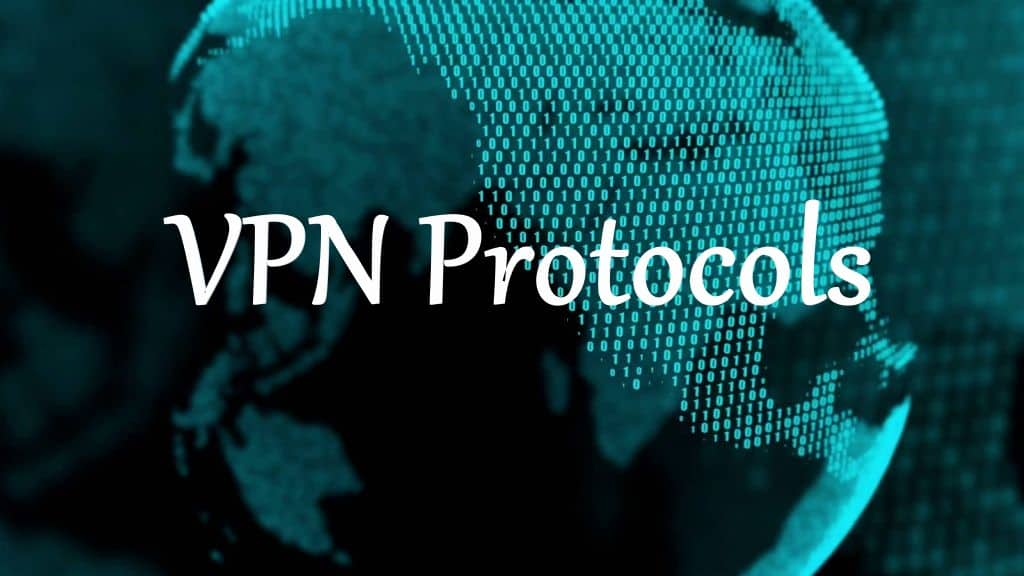 Types of VPN Protocols